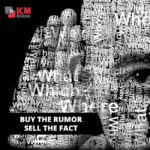 by rumor-sell fact